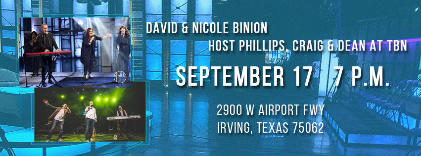 David & Nicole Binion Host Phillips, Craig & DeaN at TBN September 17